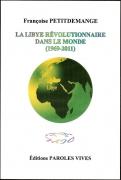 La Libye révolutionnaire dans le monde (1969-2011)