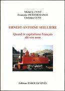 Ernest-Antoine Seillière - Quand le capitalisme français dit son nom